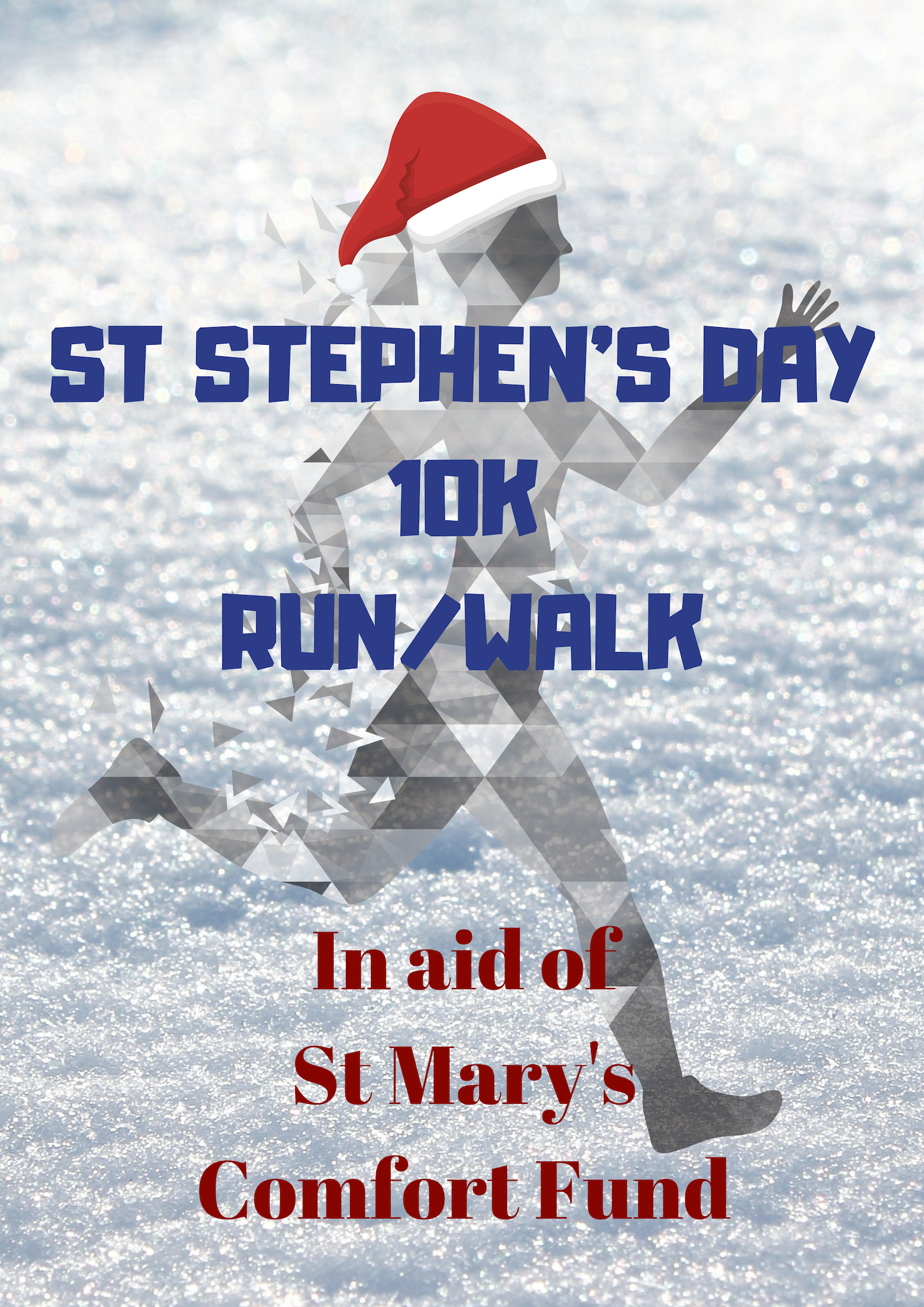 325acc0ccfb6 The 14th St. Stephen s Day 10k walk run will take place on Wednesday 26th  December